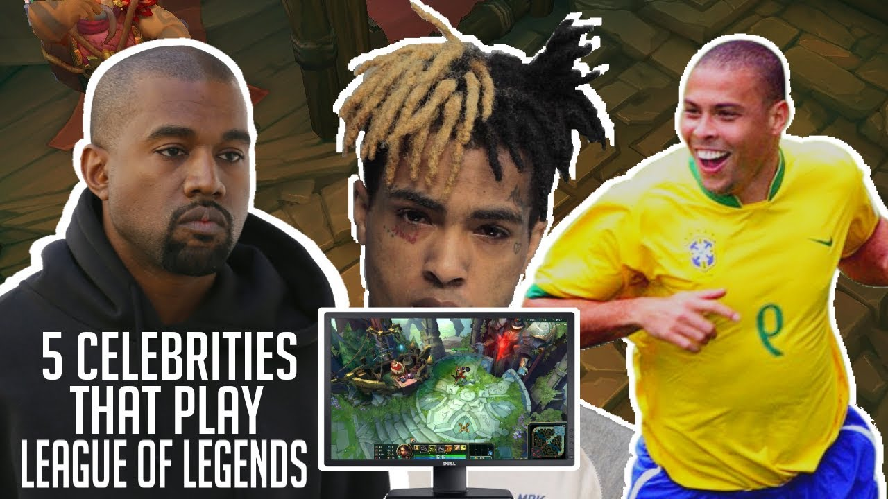Celebrities that play league of legends