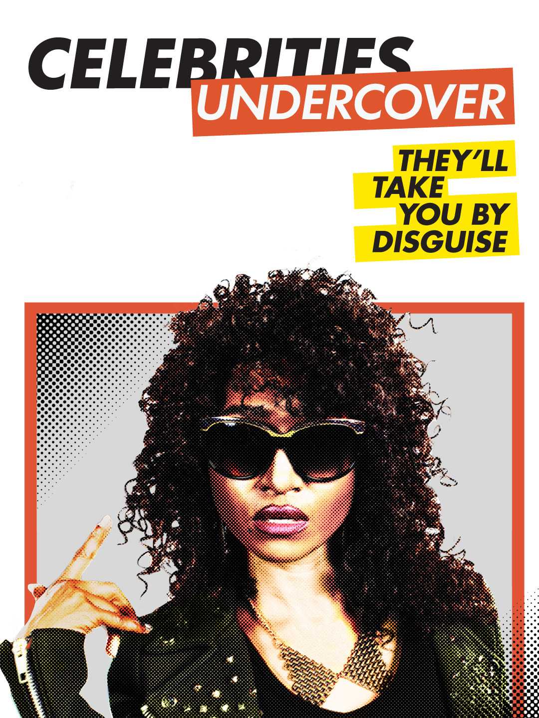 Celebrities Undercover is an American reality television series, which …