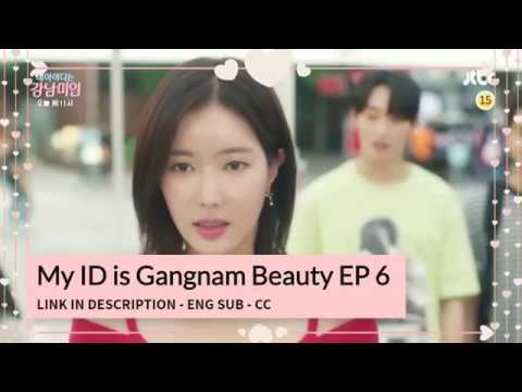 My id is gangnam beauty ep 6 eng sub