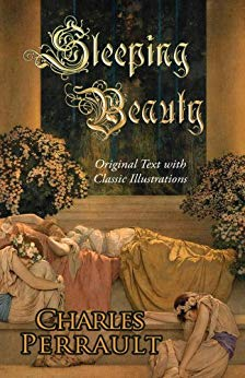 Sleeping Beauty, French: La Belle au bois dormant or …